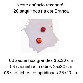 20 Saquinhos sustentáveis reutilizáveis para frutas, legumes e verduras kit hortifruti NOVO BRANCO FM3