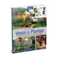 Livro Especial Seu Jardim Volume 6: Vasos e Plantas