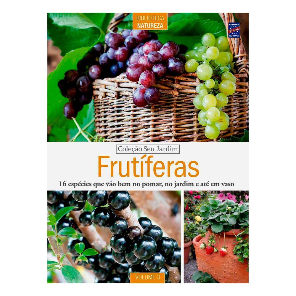 Livro Especial Seu Jardim Volume 3: Frutíferas