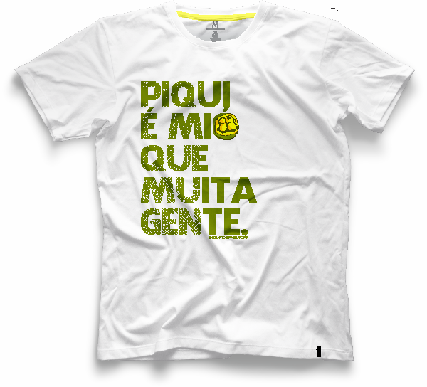 Camiseta Coleção 2020 - Piqui é mió que muita gente