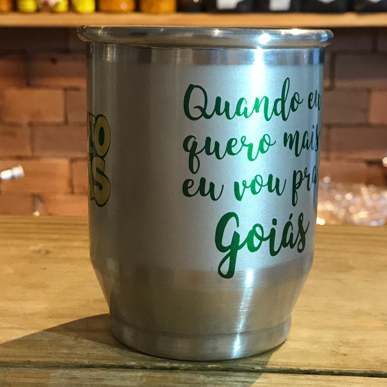 Caneca de alumínio Quando eu quero mais eu vou pra Goiás