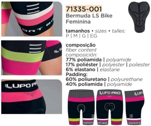 Bermuda Ciclismo Feminina Lupo LS Bike Emana 71335-001.