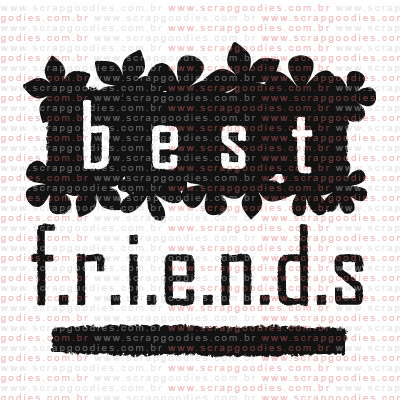 168 - Best Friends com folhas  - SCRAP GOODIES