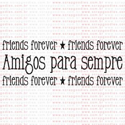 211 - Amigos para sempre  - SCRAP GOODIES
