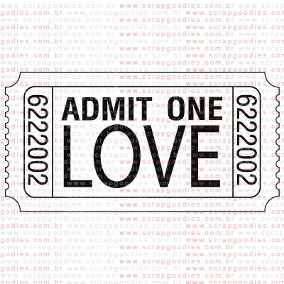227 - Admit one love  - SCRAP GOODIES