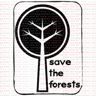 276 - Save the forests  - SCRAP GOODIES