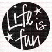 027 - Life is fun