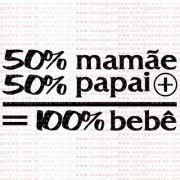 283 - 50% Mamãe + 50% Papai