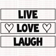 428 - Live, Love, Laugh