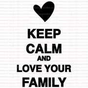 474 - Keep Calm an love your family