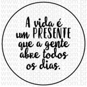 688 - A vida é um presente que a gente abre todos os dias