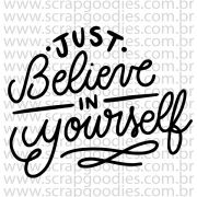 835 - Just believe in yourself