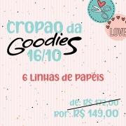CROPÃO DA GOODIES - 16/10 - 6 LINHAS DE PAPÉIS GOODIES