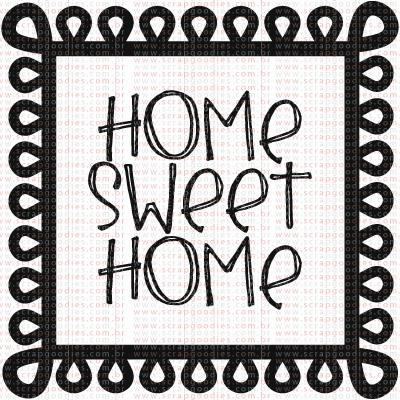 332 - Selo Home Sweet Home  - SCRAP GOODIES