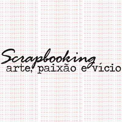 378 - Scrapbooking - arte, paixão e vício  - SCRAP GOODIES
