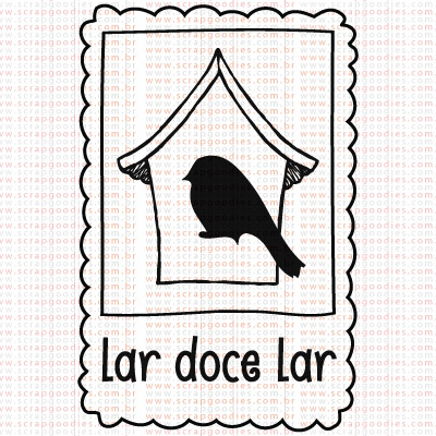 392 - Selo Lar Doce Lar  - SCRAP GOODIES
