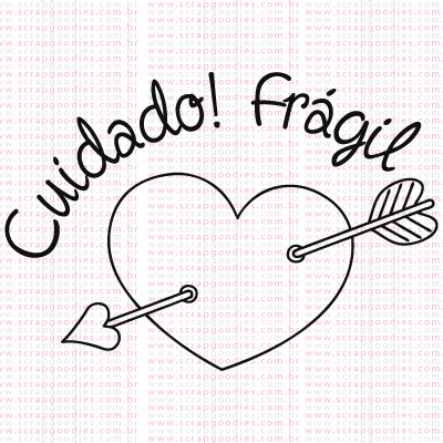 438 - Cuidado Frágil!  - SCRAP GOODIES
