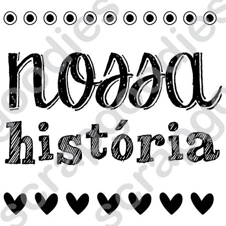 526 - Nossa história  - SCRAP GOODIES