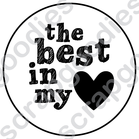 533 - Selo the best in my heart  - SCRAP GOODIES