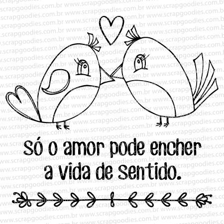 561 - Só o amor pode encher  - SCRAP GOODIES