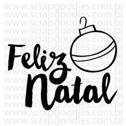 605 - Feliz Natal com bola  - SCRAP GOODIES