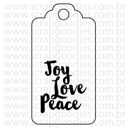 606 - Tag Joy Love Peace  - SCRAP GOODIES