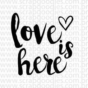 614 - love is here  - SCRAP GOODIES