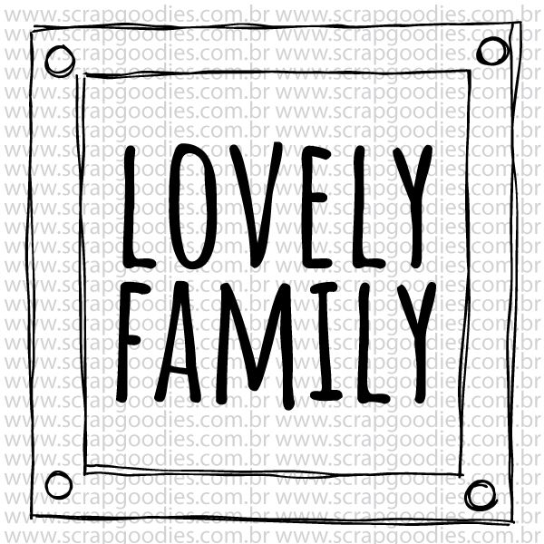779 - Lovely Family  - SCRAP GOODIES