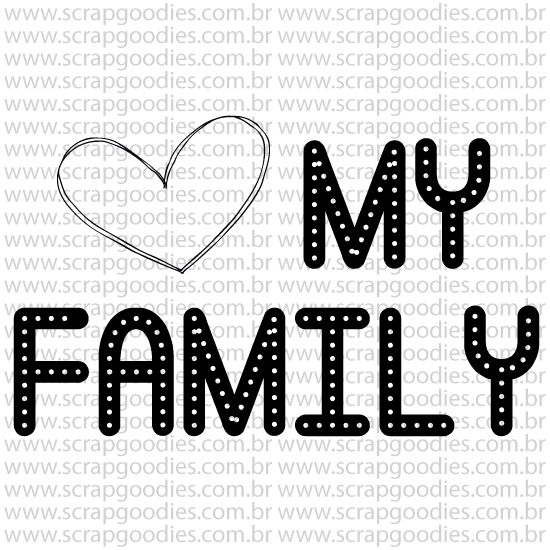 801 - My Family  - SCRAP GOODIES