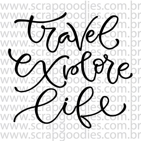 810 - Travel / Explore / Life  - SCRAP GOODIES