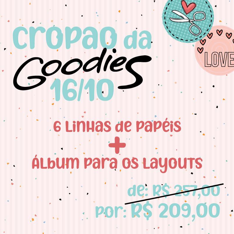 CROPÃO DA GOODIES - 16/10 - 6 LINHAS DE PAPÉIS GOODIES + ÁLBUM NA CAIXA  - SCRAP GOODIES