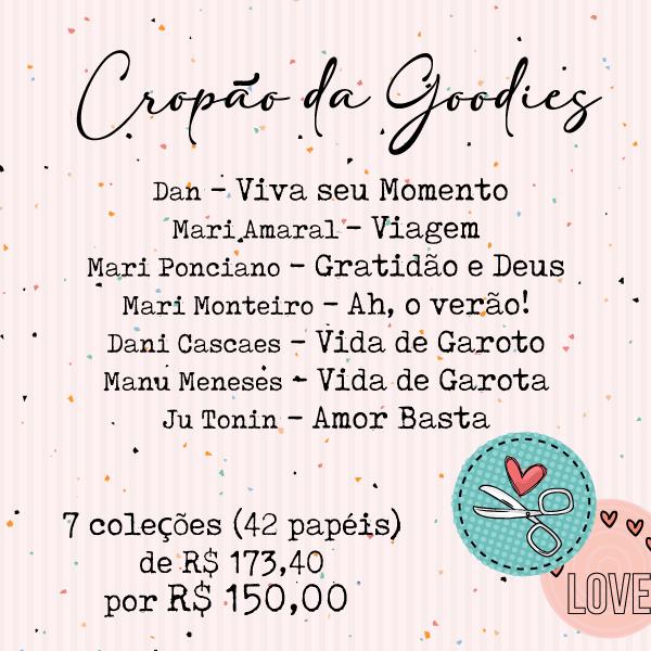 CROPÃO DA GOODIES - 28/03  - SCRAP GOODIES