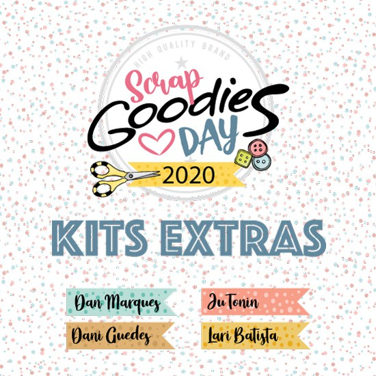 PRÉ VENDA dos kits extras do GOODIES DAY 2020  - SCRAP GOODIES