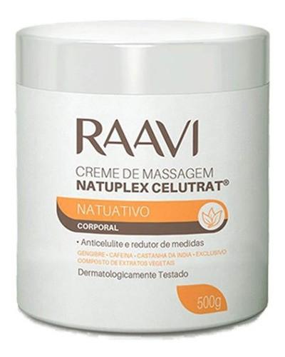 Creme de Massagem Anti Celulite Natuplex Celutrat Raavi 500g