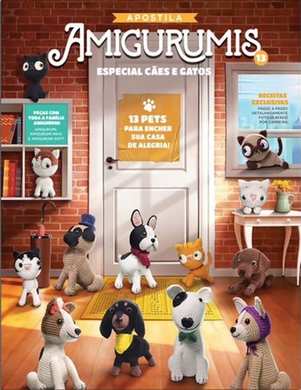 Apostila Círculo Amigurumis N° 13 - Especial Cães e Gatos