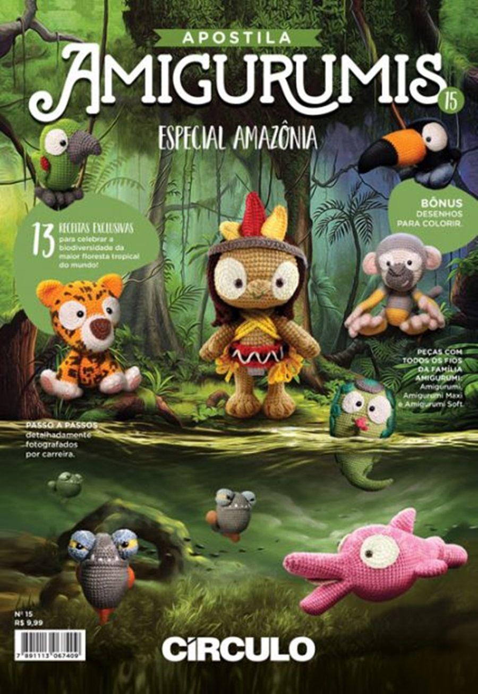 Apostila Círculo Amigurumis N° 15 - Especial Amazônia