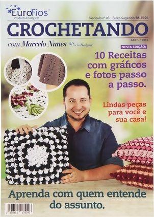 Revista Crochetando por Marcelo Nunes   - Bastex Artesanatos