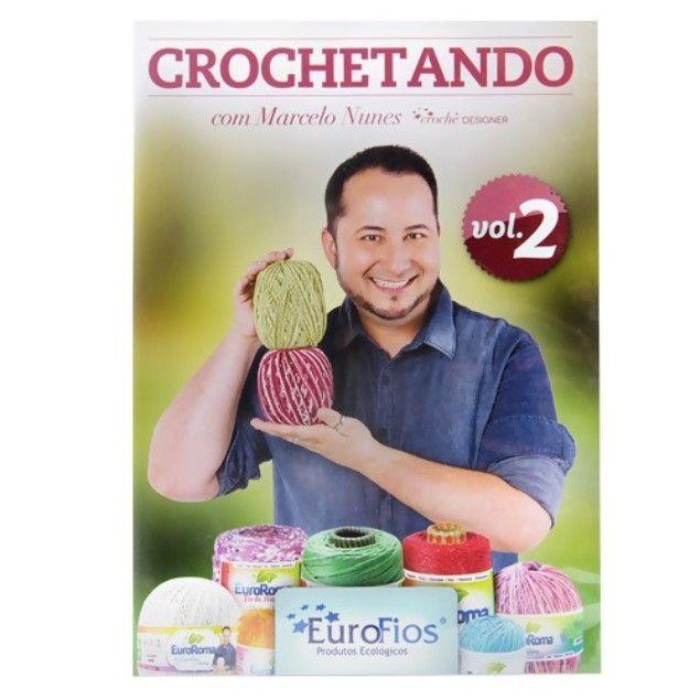 Dvd Crochetando Vol 2 com Marcelo Nunes  - Bastex Artesanatos