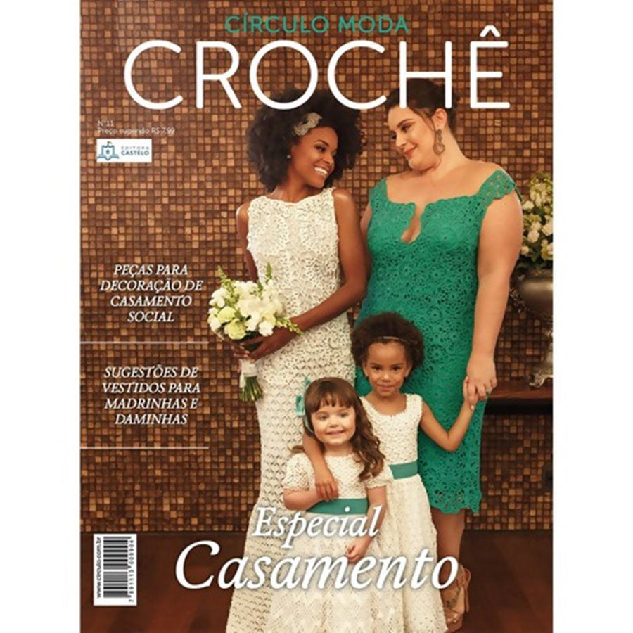 Revista Círculo Moda Crochê Especial Casamento Nº 11