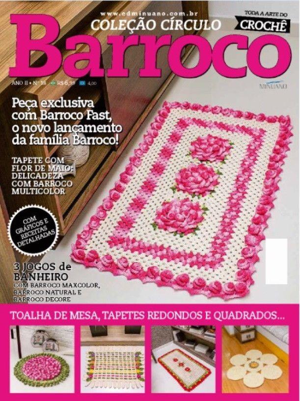 Revista Coleção Circulo Barroco N° 18  - Bastex Artesanatos