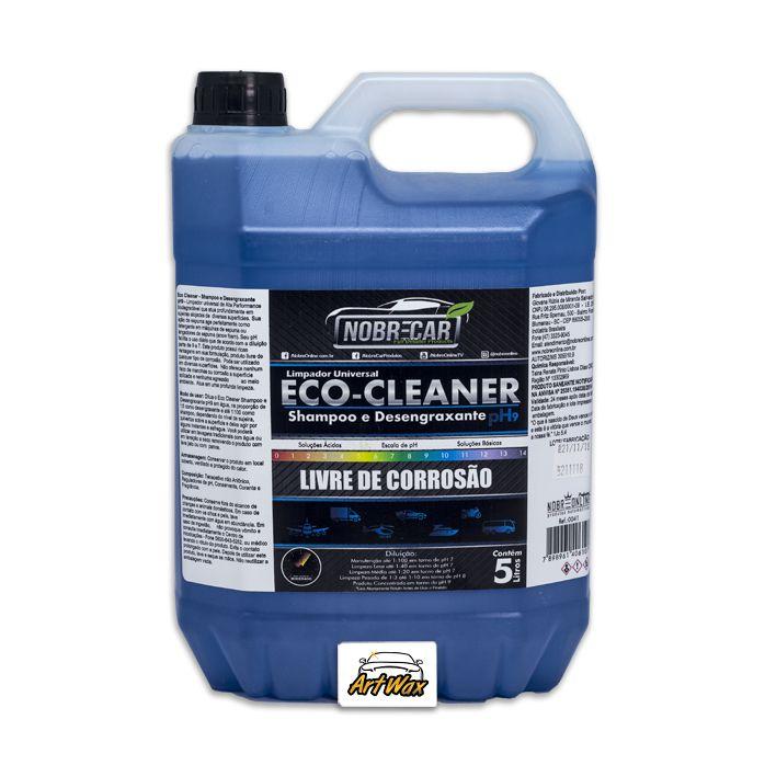 09e7692340 Eco Cleaner Shampoo e Desengraxante pH9 Nobre Car 5L - Artwax