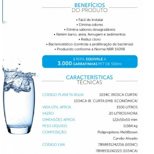 Refil Purificador Universal -Rosca Curta - Planeta Água - 1034C