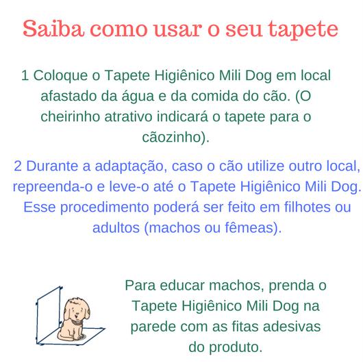 Tapete HIGIENICO- Mili DOG - Caes