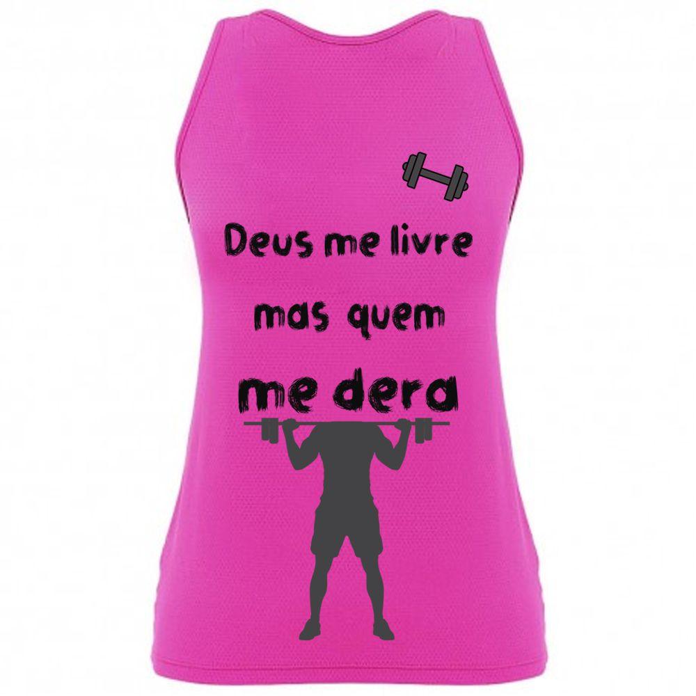 camisa neon ''Deus me livre mas quem me dera''