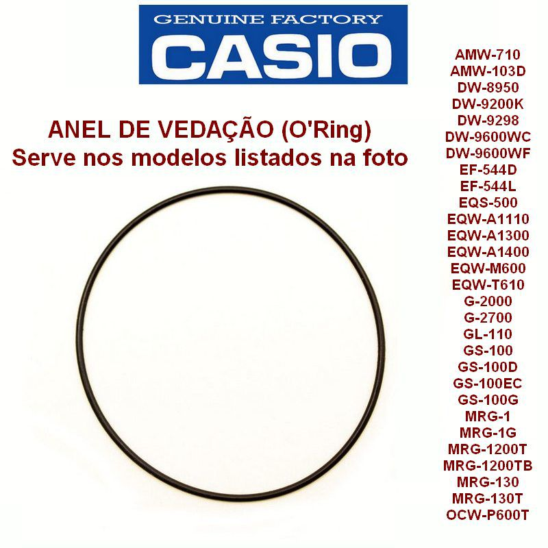 Anel de Vedação Casio AW-710 MRG-1 GS-100 G2000  G2700 MRG1200 EF-544D GST-B200 e Varios Modelos  - E-Presentes