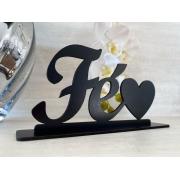 Enfeite decorativo de mesa Fé 17cm MDF