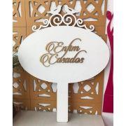 Ref. 006 - Placa com Aplique Dourado Enfim Casados Noivos Daminha  35cm