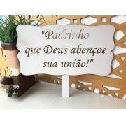 Ref. 007 - Placa Provençal Padrinho Deus Abençoe Noivos Daminha MDF BRANCO 35cm