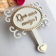 """Ref. 019 - Placa MDF Branco com Dourado """"Quer Casar Comigo"""" MDF BRANCO 35cm"""