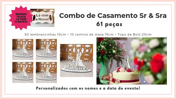 COMBO Sr & Sra 61 peças + Placa Brinde Lá Vem a Noiva!